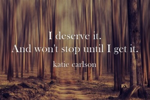 I-deserve-it-And-wont-1